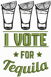 Vote For Tequila embroidery design
