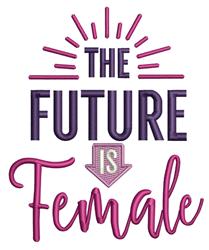 Future Is Female embroidery design