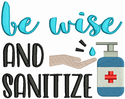 Be Wise Sanitize embroidery design
