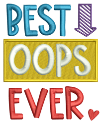 Best Oops Ever embroidery design