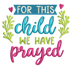 We Have Prayed embroidery design