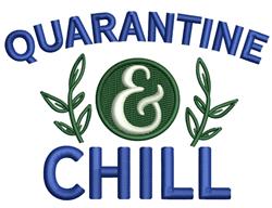 Quarantine & Chill embroidery design