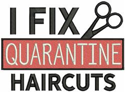 Quaratine Haircuts embroidery design