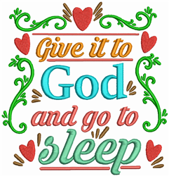 Give It To God embroidery design