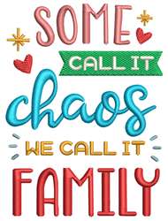 We Call It Family embroidery design