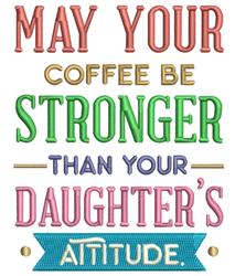 Daughters Attitude embroidery design