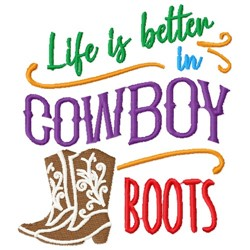Better in Cowboy Boots embroidery design