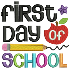 First Day Of School embroidery design