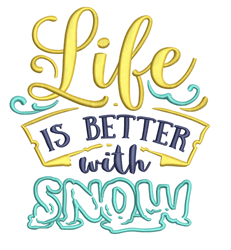 Better With Snow embroidery design