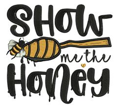 Show Me Honey embroidery design