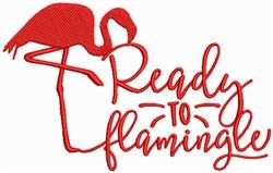 Flamingo - Ready to Flamingle embroidery design