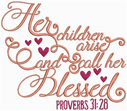 Proverbs 31:28, Bible Verse embroidery design