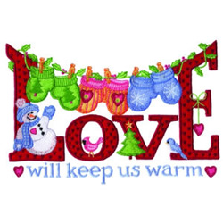 Love Will Keep Us Warm embroidery design