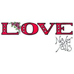 Love Never Fails embroidery design