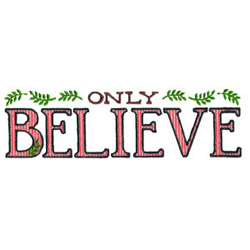 Only Believe embroidery design