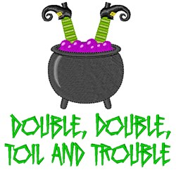 Toil And Trouble embroidery design