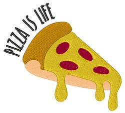 Pizza Is Life embroidery design