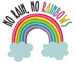 No Rain, No Rainbows embroidery design