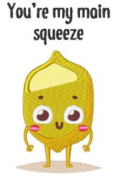 Youre My Main Squeeze embroidery design