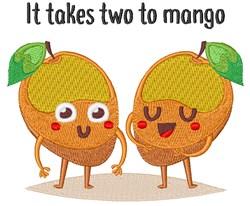 It Takes Two To Mango embroidery design