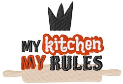 My Kitchen My Rules embroidery design