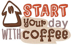 Start With Coffee! embroidery design