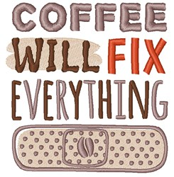 Coffee Will Fix Everything embroidery design