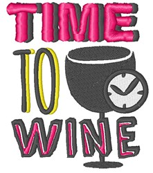 Time To Wine embroidery design