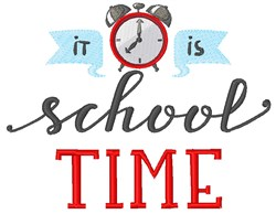 It Is School Time embroidery design