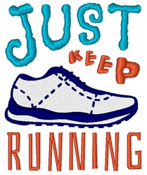 Just Keep Running embroidery design