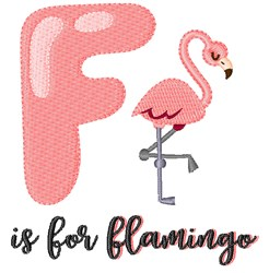 F Is For Flamingo embroidery design