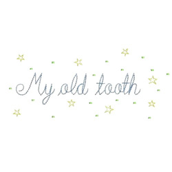 My Old Tooth embroidery design