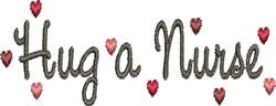 Hug a Nurse embroidery design
