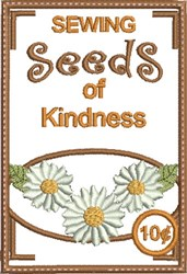 Sewing Seeds of Kindness embroidery design
