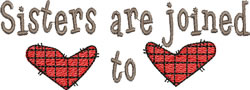 Heart to Heart Sisters embroidery design