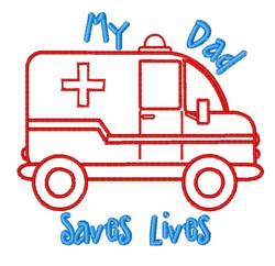Dad Saves Lives embroidery design