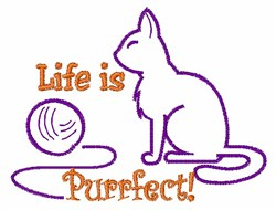 Life Is Purrfect embroidery design