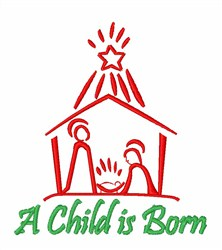 A Child is Born embroidery design