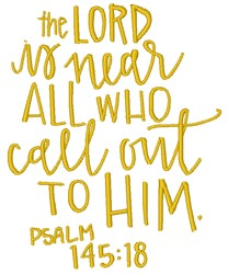 Psalm 145:18 embroidery design