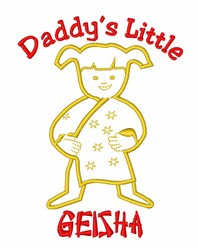 Daddys Little Geisha embroidery design