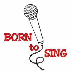 Born To Sing Karaoke embroidery design