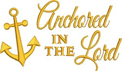 Anchored In Lord embroidery design