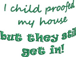 Child Proofed embroidery design