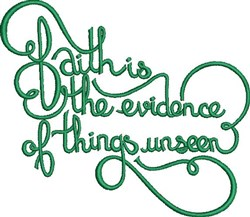 Faith Is Evidence embroidery design