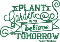 Plant A Garden embroidery design