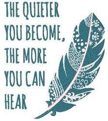 Quieter You Become embroidery design