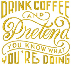Drink Coffee embroidery design
