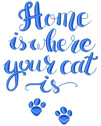 Home Is Where Your Cat Is embroidery design