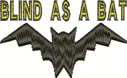 Blind As A Bat embroidery design