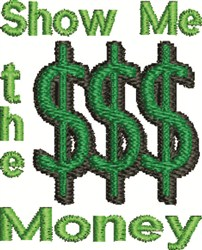 Show Me Money embroidery design